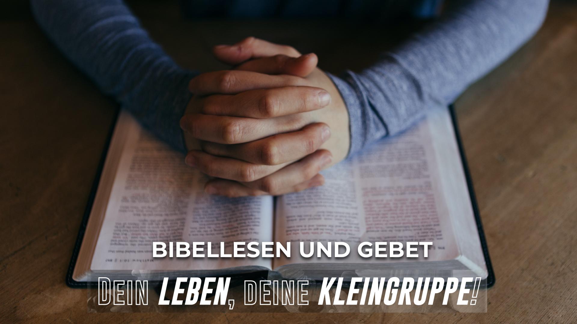 Bibellesen und Gebet