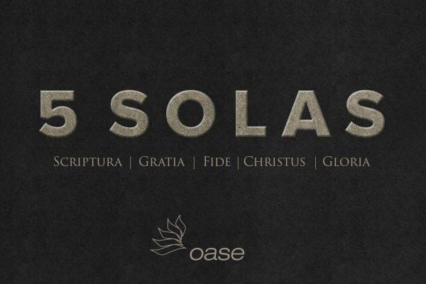Die 5 Solas der Reformation