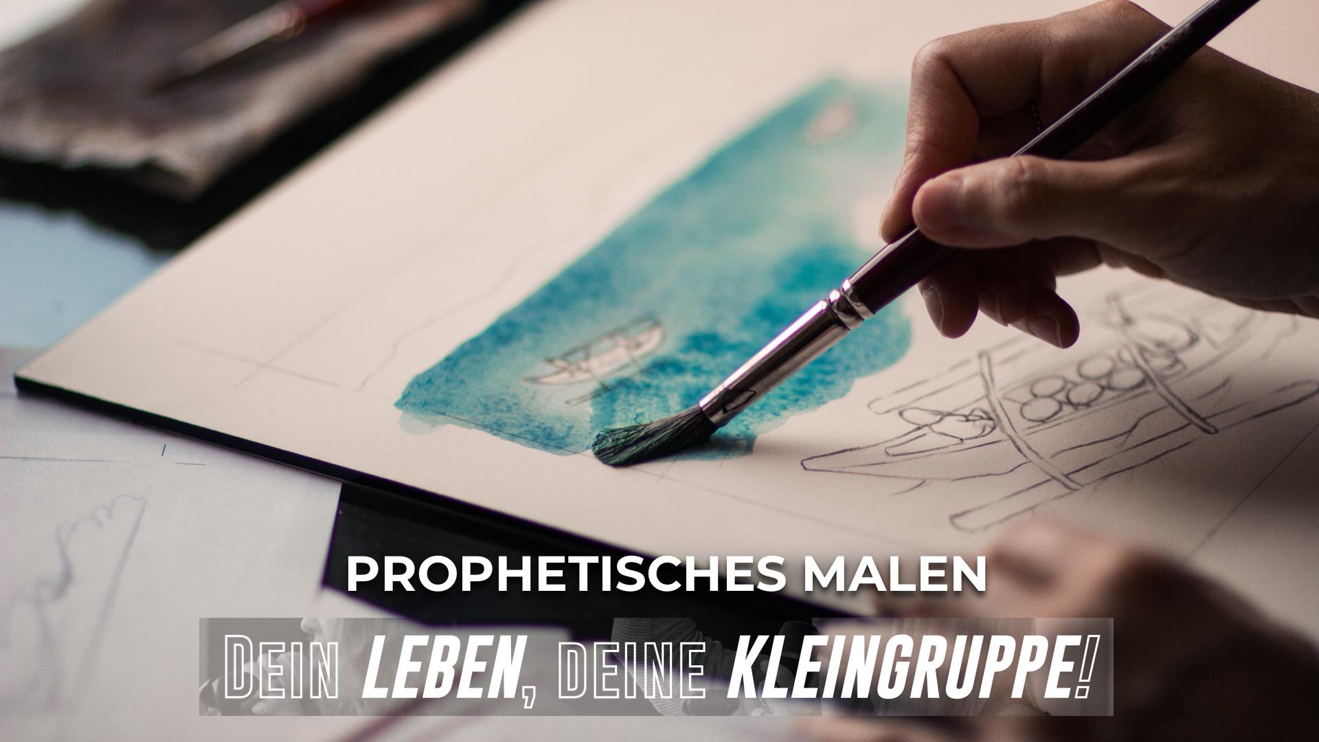 Prophetisches Malen
